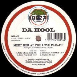 Da Hool – Meet Her At The Love Parade (SELLO BONZAI)
