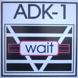 ADK- 1 – Wait