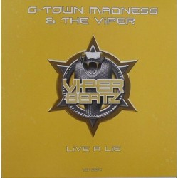 G-Town Madness & The Viper – Live A Lie