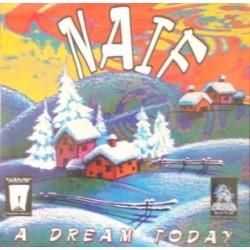 Naif  – A Dream Today