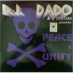 DJ Dado & 2 System – Peace & Unity (TEMAZO DEL 93¡)