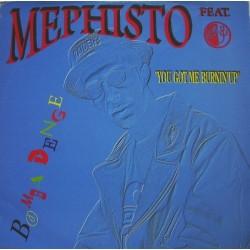 Mephisto Feat. Shunza – You Got Me Burnin' Up (EDICIÓN ITALIANA)