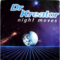 Dr. Kreator – Night Moves