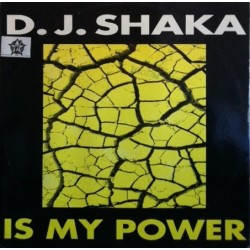 DJ Shaka – Is My Power