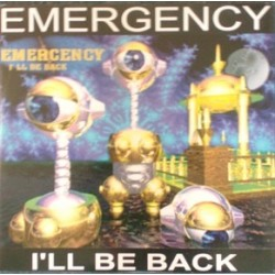 Emergency – I'll Be Back
