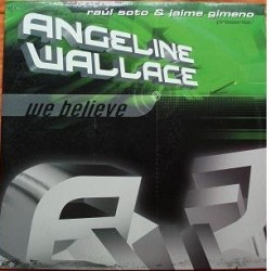Raúl Soto & Jaime Gimeno presenta Angeline Wallace - We Believe