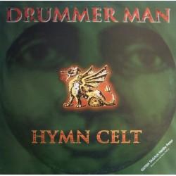 Drummer Man – Hymn Celt