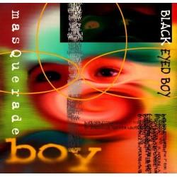 Masquerade  - Black Eyed Boy (IMPORT)