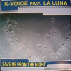 K-Voice feat La Luna - Save Me From The Night (SELLO OVERBOOKING¡¡)