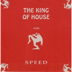 The  King Of House – Speed