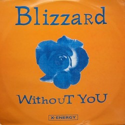 Blizzard ‎– Without You