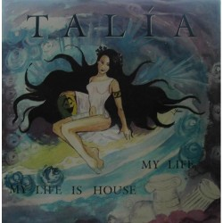 Talia ‎– My Life Is House