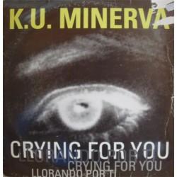 Ku Minerva – Llorando Por Ti