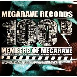 Members Of Megarave - Megarave 100 B