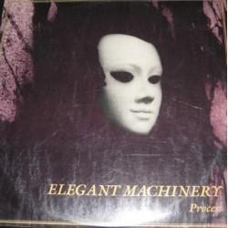 Elegant Machinery – Process
