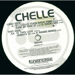 Chelle ‎– If I Could Turn Back Time / Is This Love