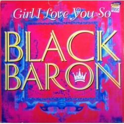 Black Baron – Girl, I Love You So (CANTADOTE¡¡)