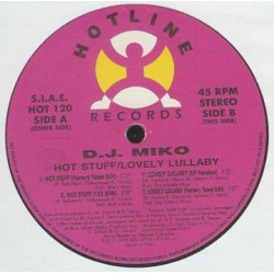 DJ Miko – Hot Stuff / Lovely Lullaby