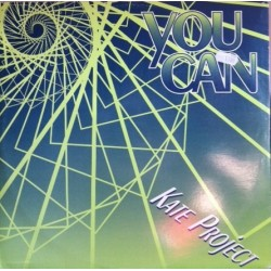 Kate Project – You Can / The Groove That Makes You Move