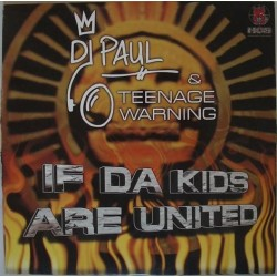 DJ Paul & Teenage Warning - If Da Kids Are United (TEMAZO DEL RECUERDO¡¡)