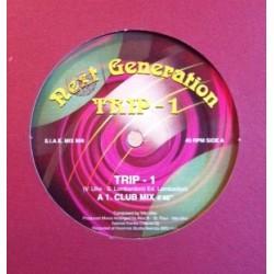 Next Generation – Trip - 1