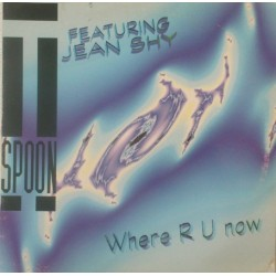 T-Spoon Featuring Jean Shy – Where R U Now