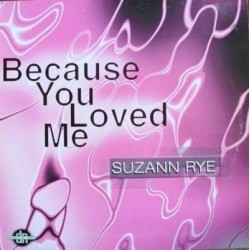 Suzann Rye ‎– Because You Loved Me