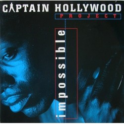 Captain Hollywood Project – Impossible