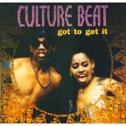 Culture Beat ‎– Got To Get It