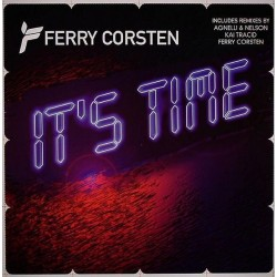 Ferry Corsten ‎– It's Time