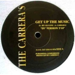 The Carreras ‎– Get Up The Music