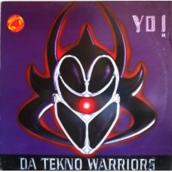Da Tekno Warriors - Yo