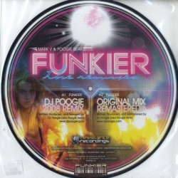 Mark V. & Poogie Bear ‎– Funkier (The Remixes)