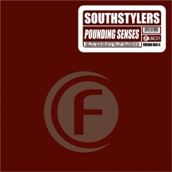Southstylers ‎– Pounding Senses