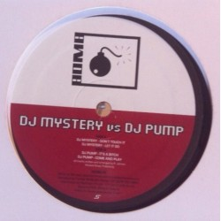 DJ Mystery  vs. DJ Pump – Don't Touch It