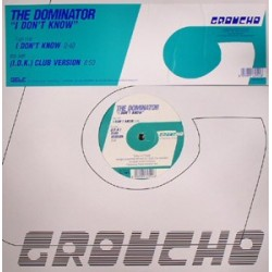 The Dominator – I Don't Know