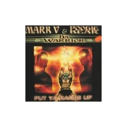 Mark V. & Poogie Bear &  Da Warrior - Put Ya Hands Up (ROTTERDAM TEKNO)