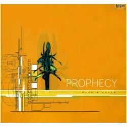 Prophecy  – Duck & Cover