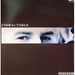 Frank T.R.A.X. – Renaissance