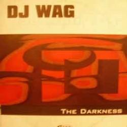 DJ Wag – The Darkness
