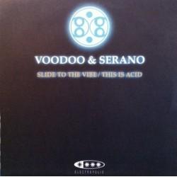 Voodoo & Serano – Slide To The Vibe