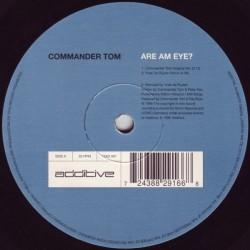 Commander Tom – Are Am Eye (EDICIÓN UK)
