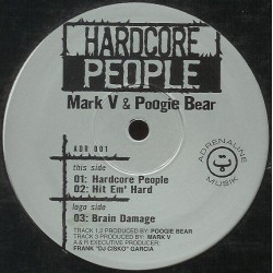 Mark V. & Poogie Bear ‎– Hardcore People (IMPORT)