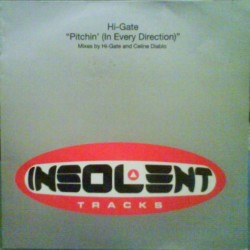 Hi-Gate ‎– Pitchin (INSOLENT)