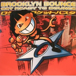 Brooklyn Bounce ‎– Get Ready To Bounce