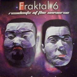 Fraktal 6 ‎– Residents Of The Universe