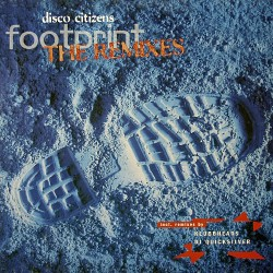 Disco Citizens ‎– Footprint (The Remixes)
