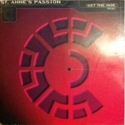 St. Anne's Passion – Get The Hoe (Remixes)