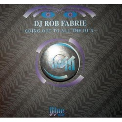 DJ Rob Fabrie ‎– Going Out To All The DJ's