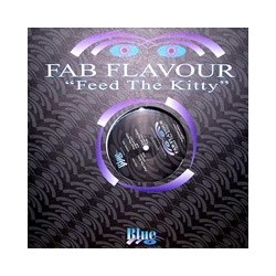 Fab Flavour ‎– Feed The Kitty